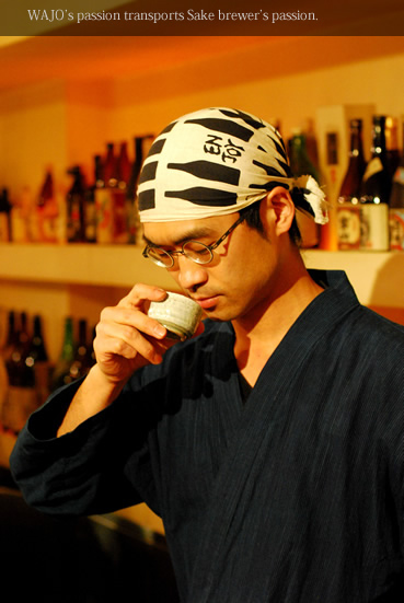 WAJO's passion transports Sake brewer's passion.